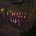 There is no such thing as a guaranteed deposit